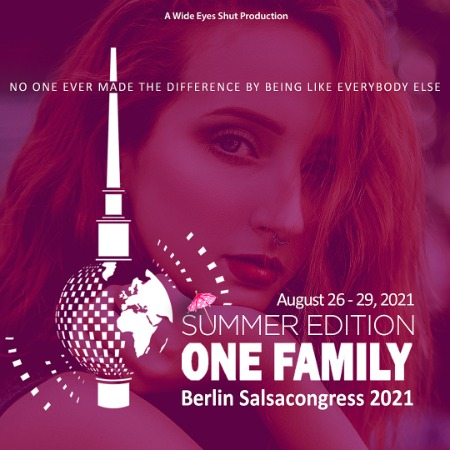 Berlin Salsacongress 2021 – One Family Summer Edition